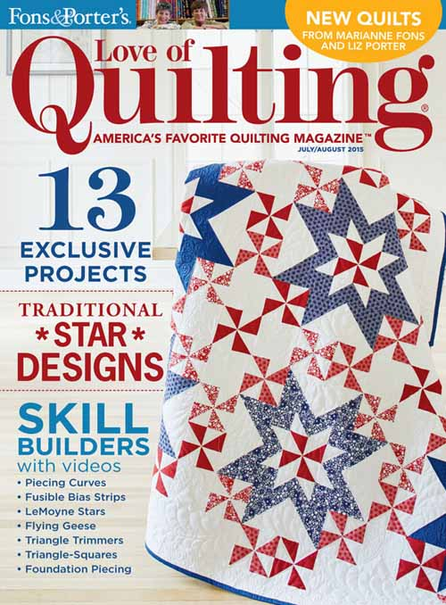 Fons & Porters: Love of Quilting / July-Aug 2015 Issue