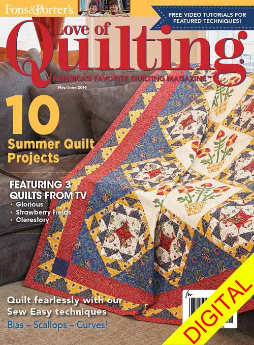 Fons & Porters: Love of Quilting / May-June 2016 Issue